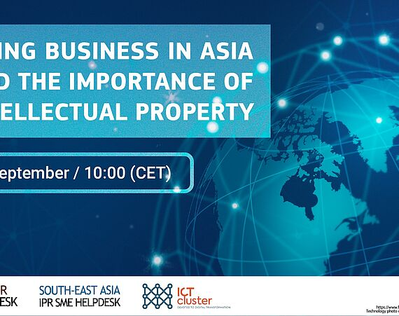 Doing Business in Asia and the importance of Intellectual Property