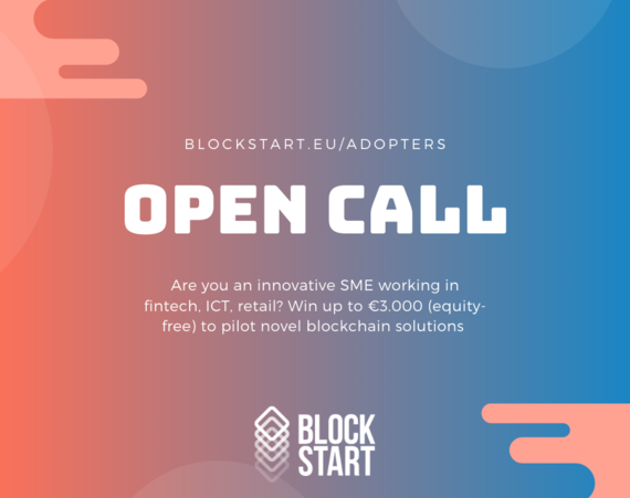 PRESS RELEASE: BlockStart 2nd Open Call for SME adopters of blockchain technology – a new piloting opportunity